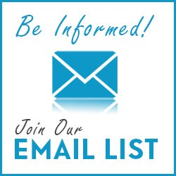 Be Informed! Join our Email List